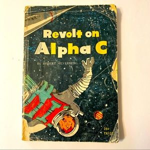Revolt on Alpha C by Robert Silverberg Novella